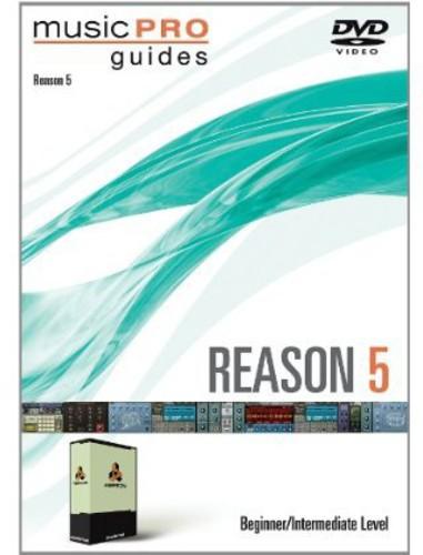 Musicpro Guides: Reason 5 Beginner Intermediate Level