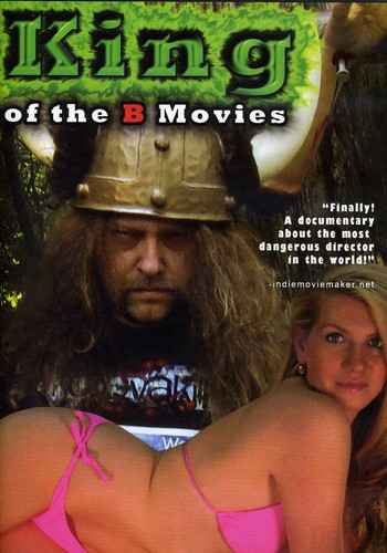 King of the B Movies