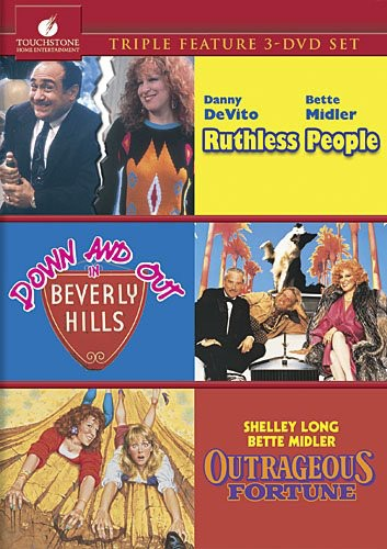 Ruthless People /  Down and Out in Beverly Hills /  Outrageous Fortune