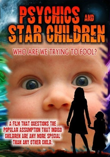 Psychics and Star Children: Who Are We
