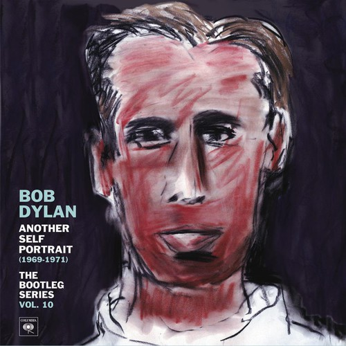 Bob Dylan - Another Self Portrait 1969-1971: The Bootleg Series, Vol. 10