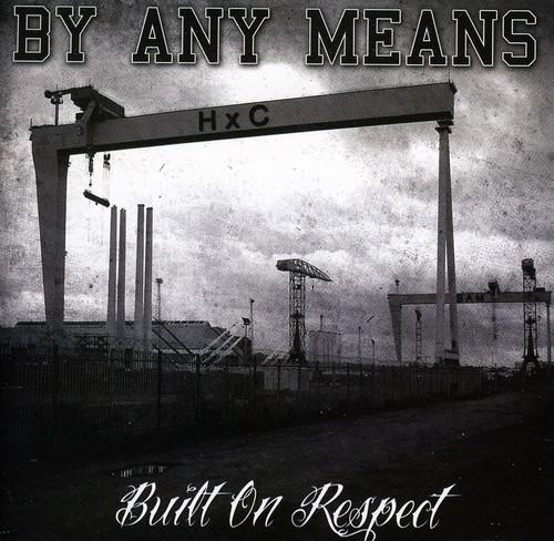 Built on Respect [Import]