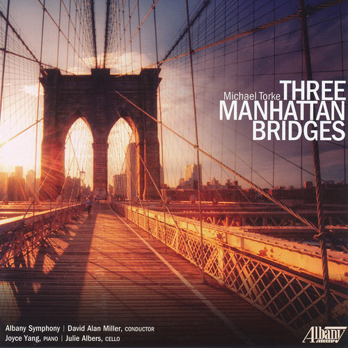 Torke: Three Manhattan Bridges