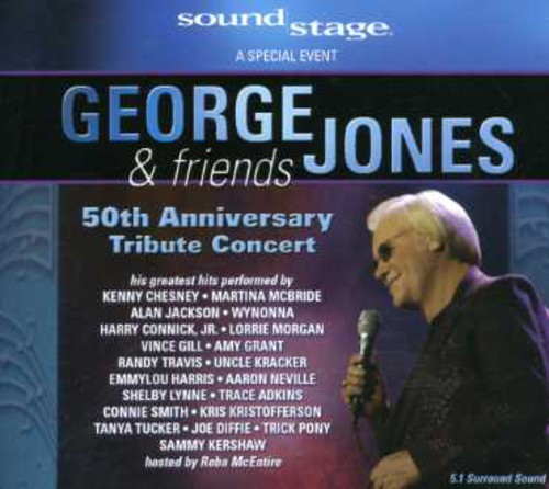 George Jones and Friends: 50th Anniversary Tribute Concert