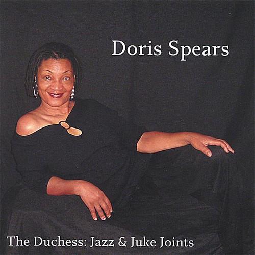 Doris Spears-The Duchess-Jazz & Juke Joints
