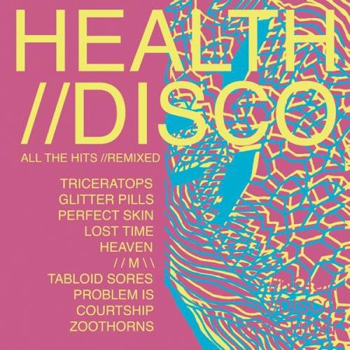 Health - Health: Disco