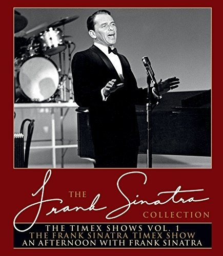 Frank Sinatra - The Frank Sinatra Collection: The Timex Shows: Volume 1