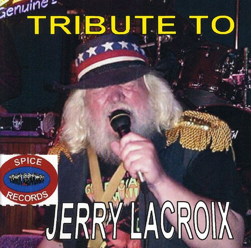 Tribute to Jerry Lacroix