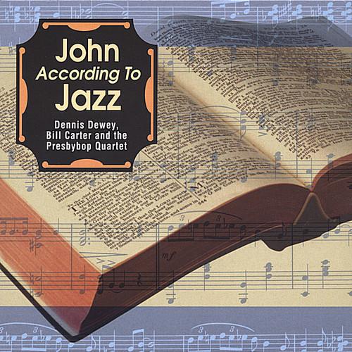 Bill Carter - John According to Jazz