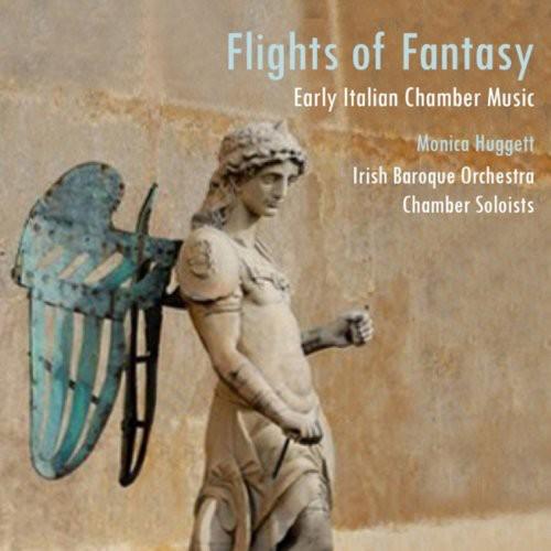 Flights of Fantasy: Early Italian Chamber Music