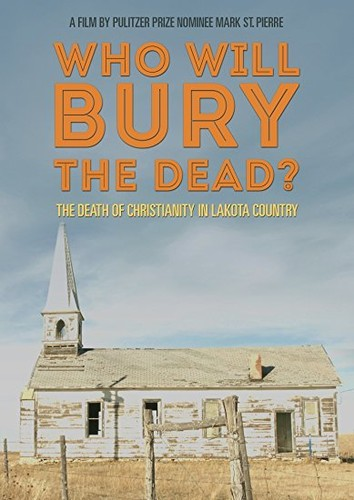 Who Will Bury The Dead