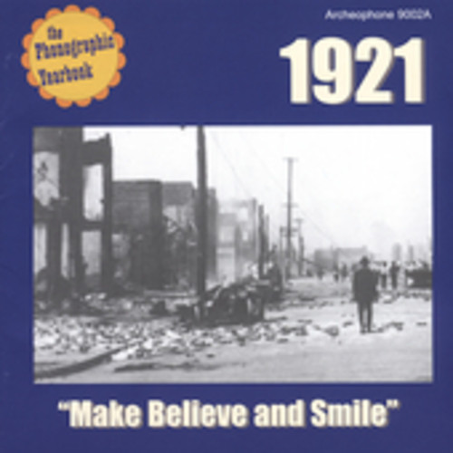 Phonographic Yearbook - 1921 Make Believe and Smile