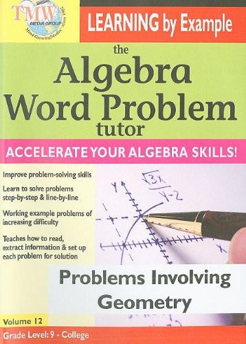 The Algebra Word Problem Tutor: Problems Involving Geometry