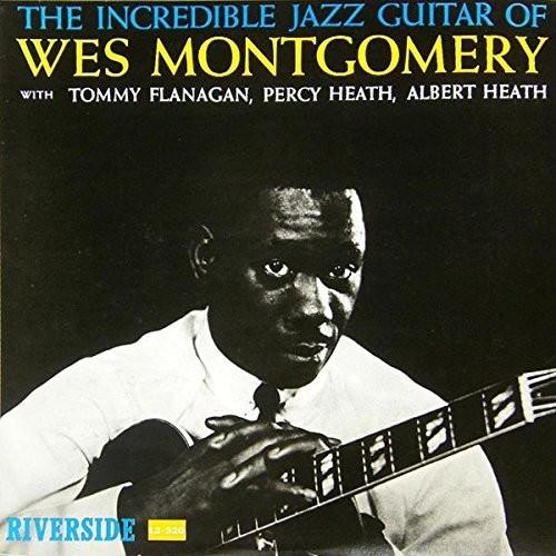 Wes Montgomery - Incredible Jazz Guitar