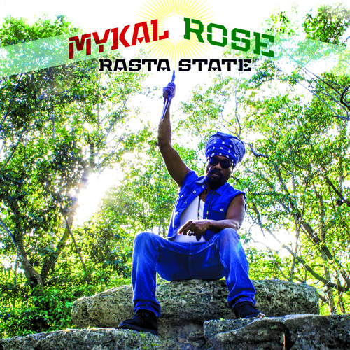 Mykal Rose - Rasta State (Uk)