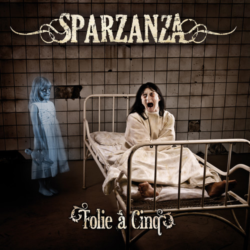 Sparzanza - Folie A Cinq [Limited Edition] [Reissue]