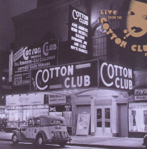 Live From The Cotton Club