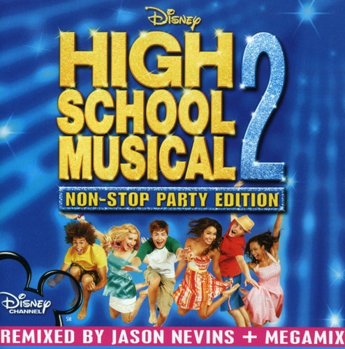 High School Musical 2 Non-Stop Party Edition - High School Musical 2: Non-Stop Party Edition