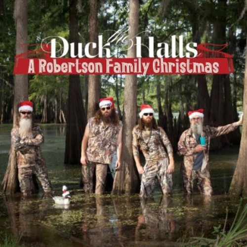 Duck the Halls: A Robertsons Family Christmas