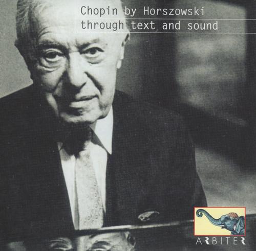 Chopin By Horszowski Through Text & Sound