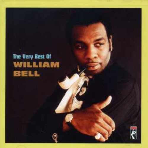 William Bell - Very Best Of William Bell