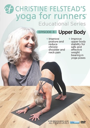 Yoga For Runners Educational Series #3: Upper Body