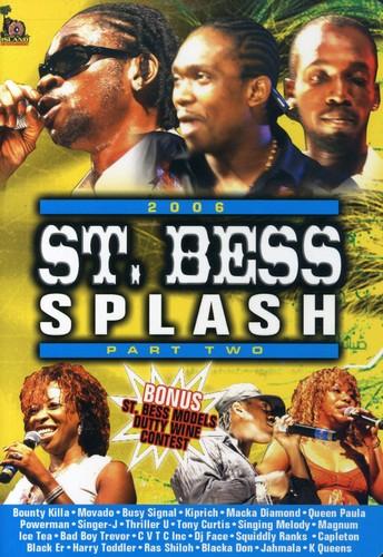 St. Bess Splash 2006, Part 2