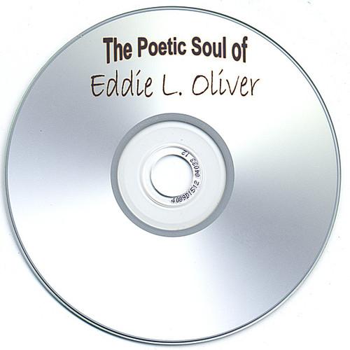 Poetic Soul of Eddie Oliver