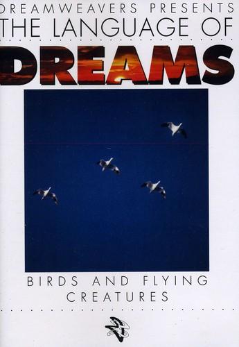 Language of Dreams: Birds & Flying Creatures 1