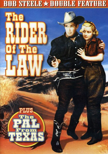 The Rider of the Law /  The Pal From Texas