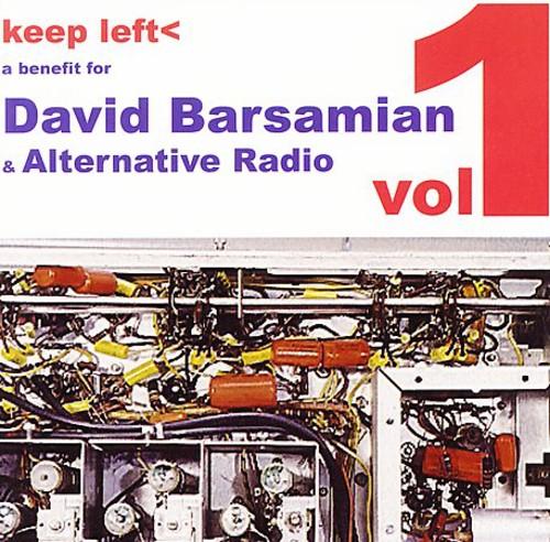 Keep Left, Vol. 1: A Benefit For David Barsamian and Alternative Radio