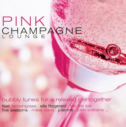 Pink Champagne Lounge /  Various