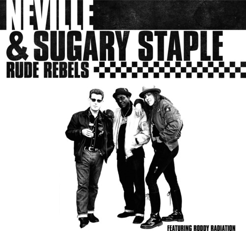 Neville Staple - Rude Rebels