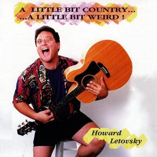Little Bit Country a Little Bit Weird
