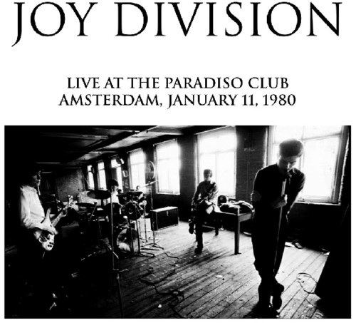 Joy Division - Live At The Paradiso Club [Limited Edition LP]