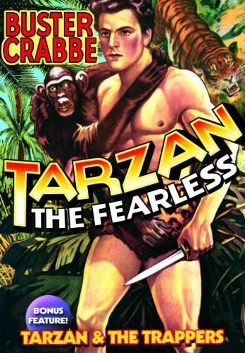Tarzan the Fearless /  Tarzan and the Trappers