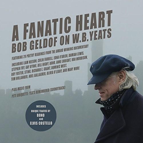 - Fanatic Heart: Geldof On Yeats / O.S.T.