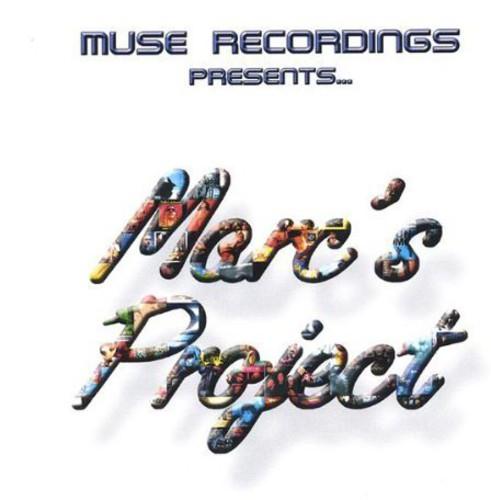 Muse Recordings Presentsmarcs Project