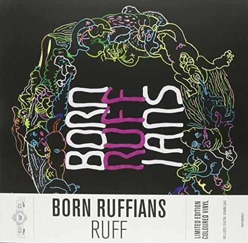 Born Ruffians - Ruff (Can)