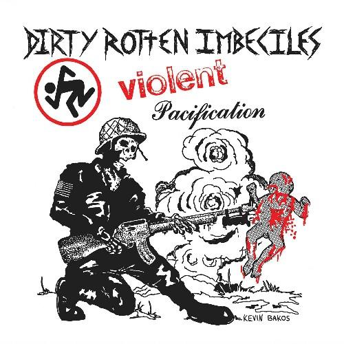 D.R.I. - Violent Pacification [LP]