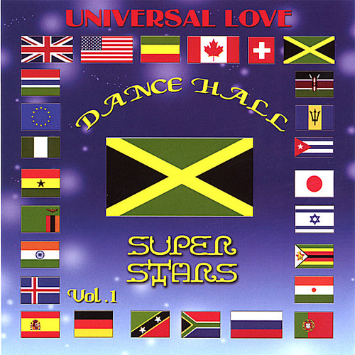 Universal Love Dance Hall Super Stars /  Various