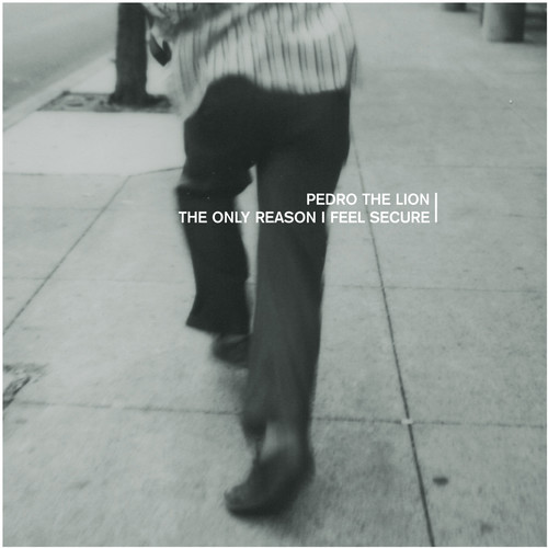 Pedro The Lion - The Only Reason I Feel Secure EP [Indie Exclusive Limited Edition Clear Vinyl]