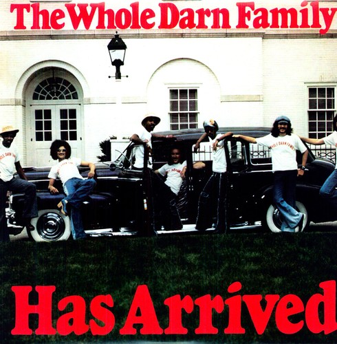 Whole Darn Family - Has Arrived