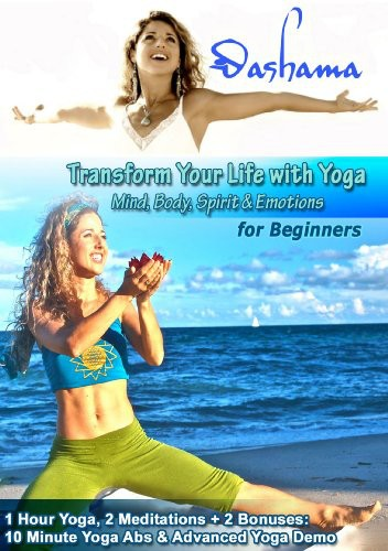 Transform Your Life With Yoga for Beginners With Dashama