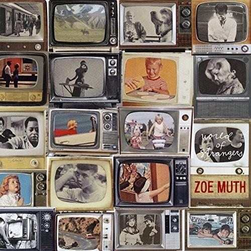 Zoe Muth - World Of Strangers [LP]