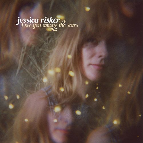 Jessica Risker - I See You Among The Stars [LP]