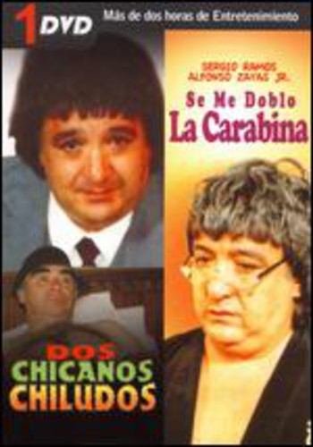 Dos Chicanos Chiludos /  Se Me Doble La Carabina