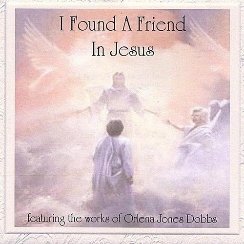 I Found a Friend in Jesus