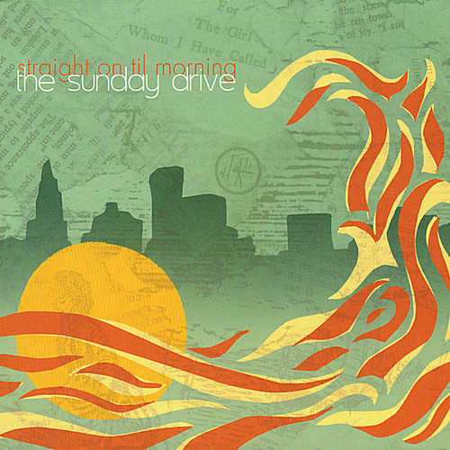 Sunday Drive - Straight on Til Morning