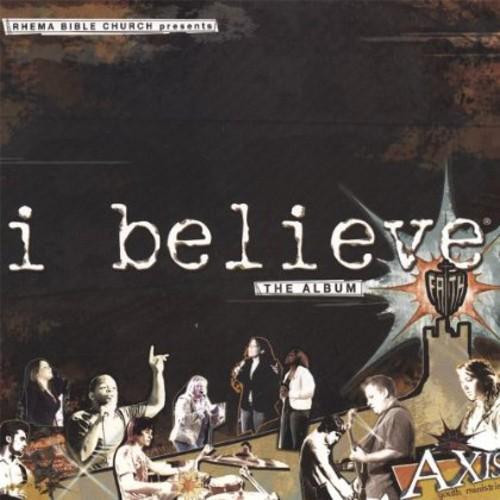 I Believe: The Album
